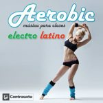 aerobic latino