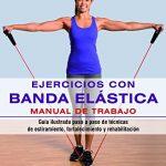 ejercicios con gomas elasticas