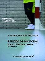 ejercicios tecnicos futbol sala